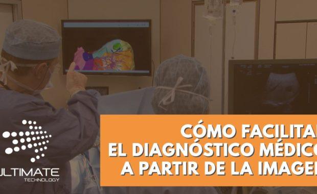 Diagnóstico médico a partir de la imagen